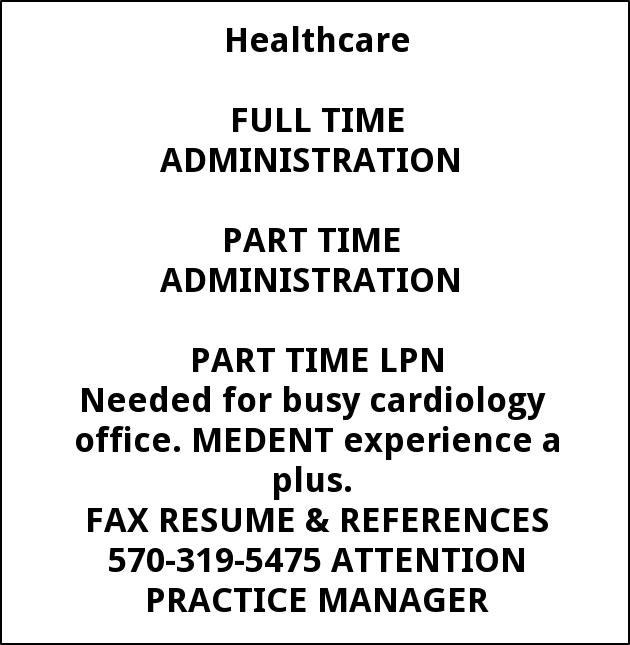 Full and Part Time Administration and Part Time LPN