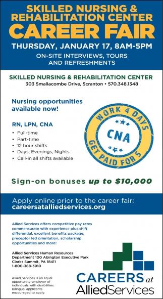 Skilled Nursing and Rehabilitation Center Career Fair January 17th