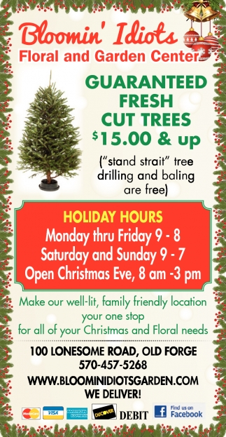 Holiday Hours Boomin Idiots Floral Garden Center