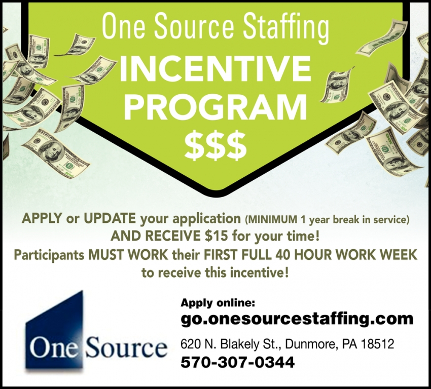 One Source Staffing Incentive Program