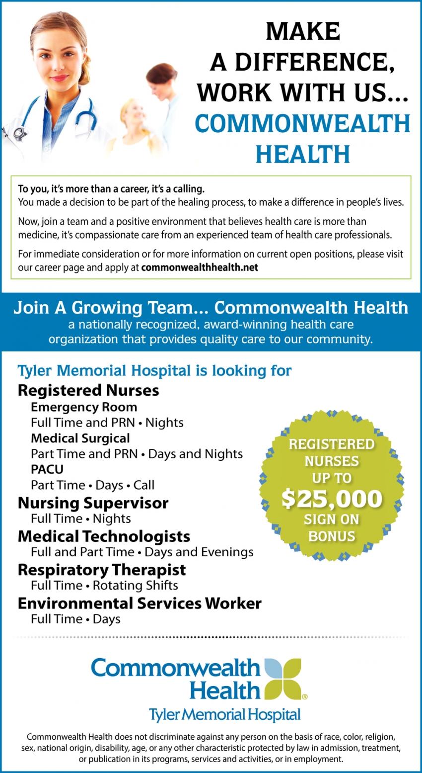 Registered Nurses, Nursing Supervisor, Medical Technologists, Respiratory Therapist, Environmental Services Worker