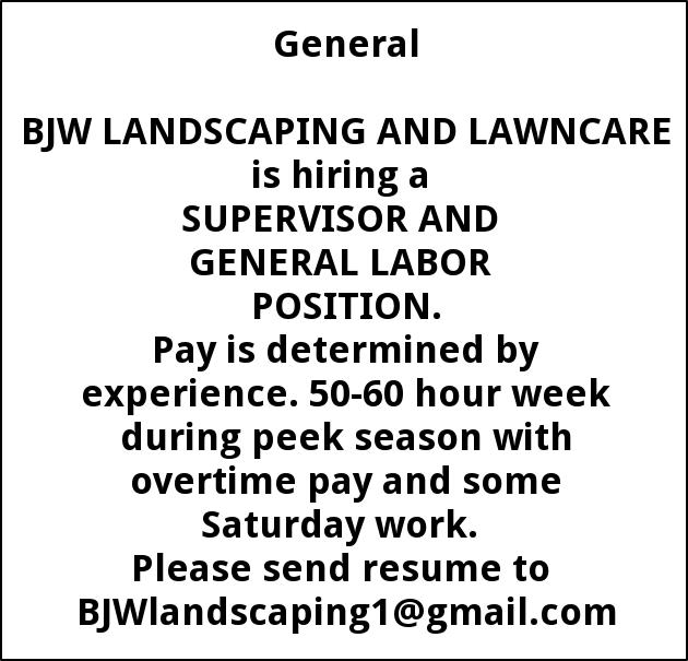 Supervisor and General Labor Position